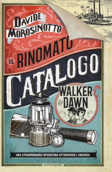 Il rinomato catalogo Walker & Dawn - Davide Morosinotto
